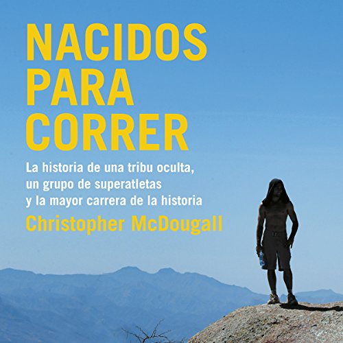 Nacidos para correr [Born to Run] audiobook cover art