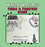 Wally Wallace Finds a Forever Home