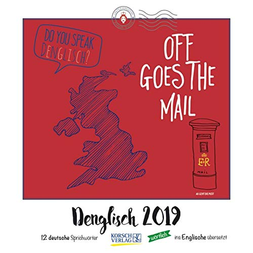 Denglisch (BK) 228919 2019: Typo-Art Broschürenkalender mit Ferienterminen. Wandkalender mit wörtlich übersetzten Sprichwörtern.