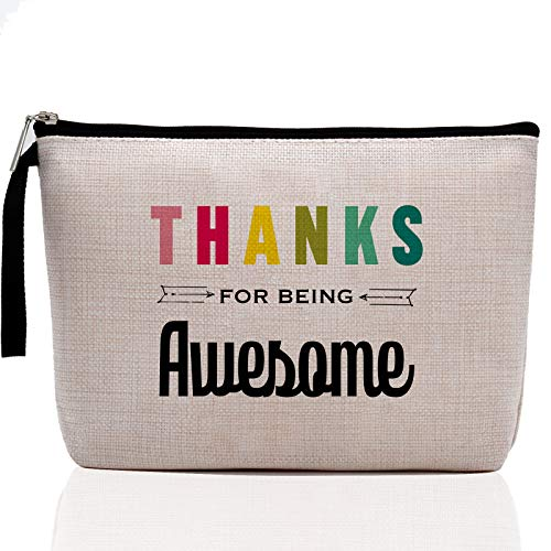 Thank You Gifts-Thank You for Being Awesome-Bosses Day Gifts for Women, Boss Lady Gifts - Funny Inspirational, Thoughtful, Birthday, Friendship -Makeup Bag
