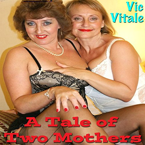 A Tale of Two Mothers audiobook cover art