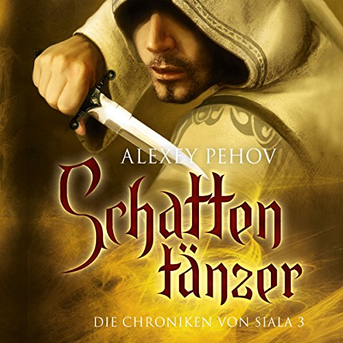Schattentänzer     Die Chroniken von Siala 3              By:                                                                                                                                 Alexey Pehov                               Narrated by:                                                                                                                                 Kai Taschner                      Length: 19 hrs and 12 mins     1 rating     Overall 5.0