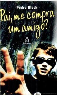 Pai, Me Compra Um Amigo? (Em Portuguese do Brasil)