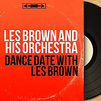 Dance Date With Les Brown (Mono Version)