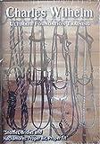 Charles Wilhelm - 'Snaffles, Bridles and Hackamores : Proper Bit, Proper Fit' - DVD