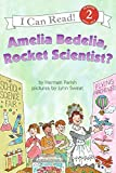 Amelia Bedelia, Rocket Scientist? (I Can Read Level 2)