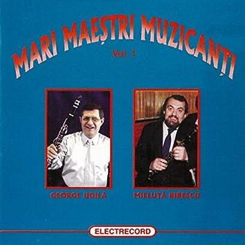 Mari Maeștri Muzicanți, Vol. 1
