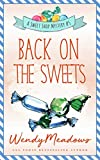 Back on the Sweets (Sweet Shop Mystery Book 5) (English Edition)