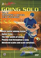 Going Solo: Becoming a Better Lead Guitarist [DVD]