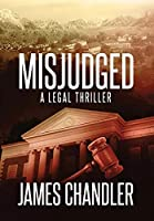 Misjudged: A Legal Thriller (Sam Johnstone)