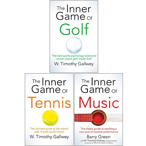 W Timothy Gallwey Collection 3 Books Set (The Inner Game of Golf, The Inner Game of Tennis, The Inner Game of Music)
