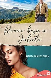 Romeo besa a Julieta par Natalia Sánchez Diana