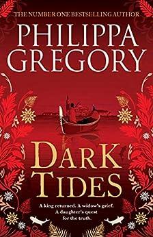 Dark Tides by [Philippa Gregory]