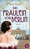 Das Fräulein von Berlin von Joan Weng