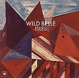 Songtexte von Wild Belle - Isles