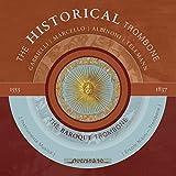 The Historical Trombone (The Baroque Trombone I Instrumenta Musica)