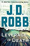 Image of Leverage in Death: An Eve Dallas Novel (In Death, 47)