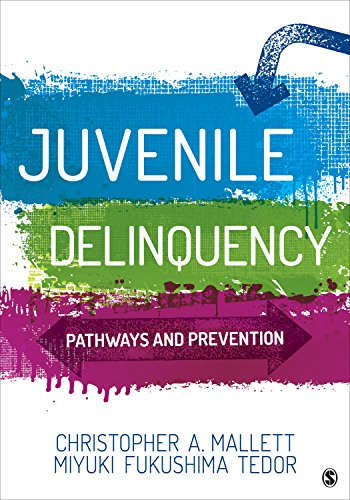 Compare Textbook Prices for Juvenile Delinquency: Pathways and Prevention 1 Edition ISBN 9781506361024 by Mallett, Christopher A.,Fukushima Tedor, Miyuki