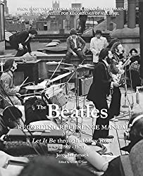 Image: The Beatles Recording Reference Manual: Volume 5: Let It Be through Abbey Road (1969 - 1970) |Paperback: 38 pages | by Jerry Hammack (Author), Gillian G. Gaar (Editor). Publisher: Independently published (November 17, 2020)