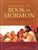 Unlocking the Book of Mormon: A Side-by-Side Commentary