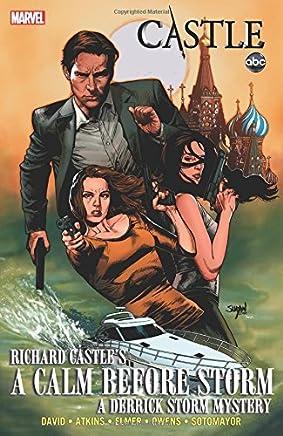 Castle: A Calm Before Storm (Derek Storm Mystery) by Richard Castle Peter David Scott Elmer Andy Owens Chris Sotomayor(2014-09-30)
