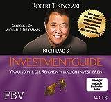 Rich Dad's Investmentguide: Wo und wie die Reichen wirklich investieren - Robert T. Kiyosaki