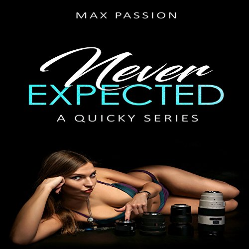 Never Expected: A Quicky Series audiobook cover art