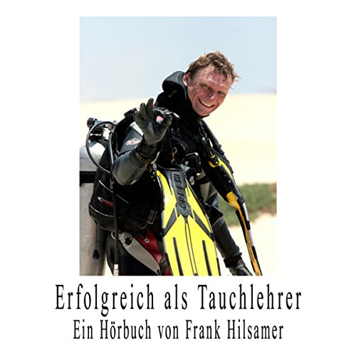 Erfolgreich als Tauchlehrer [Success as an Instructor] audiobook cover art