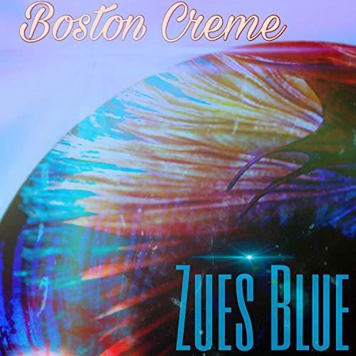 Boston Creme [Explicit]