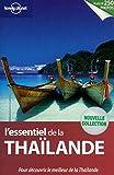 L'Essentiel de la Thaïlande 1ED (French Edition)
