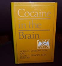 Cocaine in the Brain (Mind and medicine)