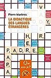 La didactique des langues étrangères: « Que sais-je ? » n° 3199 (French Edition)
