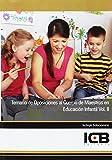 Temario de Oposiciones al Cuerpo de Maestros en Educación Infantil Vol. II