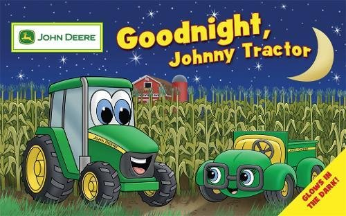Goodnight, Johnny Tractor (John Deere Glow in the Dark)