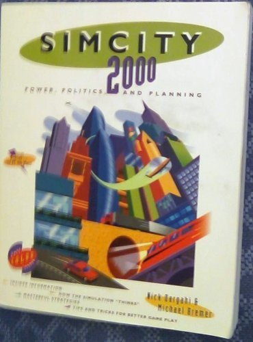 Simcity 2000: Power, Poltics, and Planning