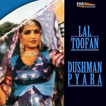 Dushman Payara - Lal Toofan