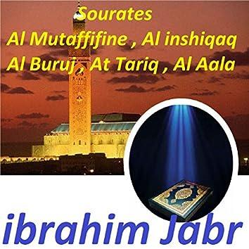 Sourates Al Mutaffifine, Al Inshiqaq, Al Buruj, At Tariq, Al Aala (Quran)
