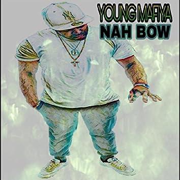 Nah Bow