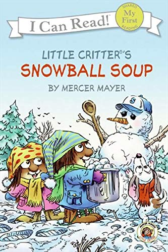 Little Critter: Snowball Soup (My First I Can Read)の詳細を見る