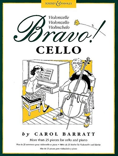 Bravo! Cello: Mehr als 25 Stücke für Violoncello und Klavier. Violoncello und Klavier.