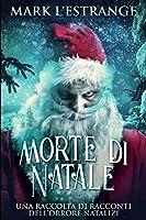 Morte di Natale: Edizione A Caratteri Grandi