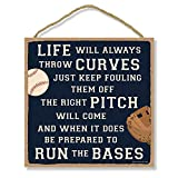 Honey Dew Gifts Home Sign, Life Will Always Throw Curves 10...