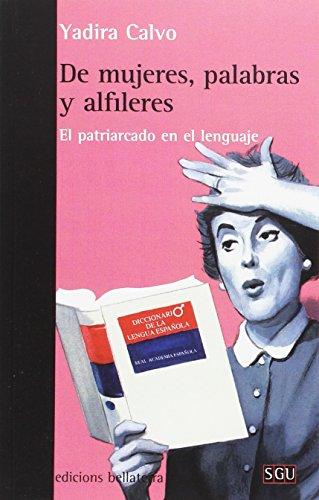 DE MUJERES, PALABRAS Y ALFILERES (SGU)