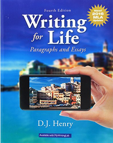 Writing for Life: Paragraphs and Essays, MLA Update (4th Edition)