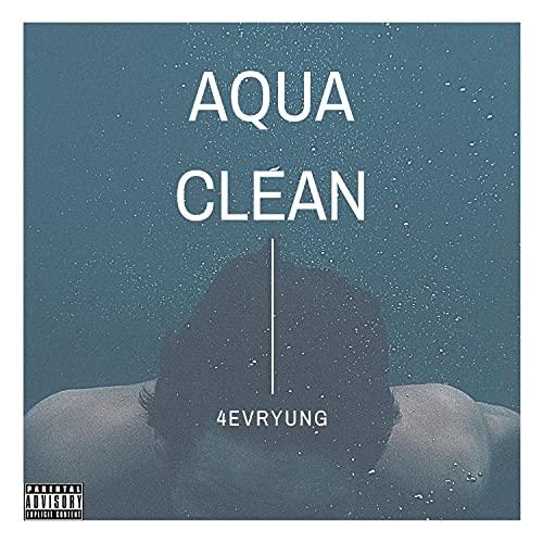 Aqua Clean [Explicit]