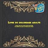 Livre de coloriage adulte - L'aventure repose sur la richesse des liens qu'elle établit, des problèmes qu'elle pose, des créations qu'elle provoque. (Mandala) (French Edition)