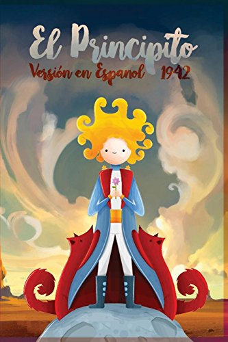 El Principito 1942: Version en español (Spanish Edition)