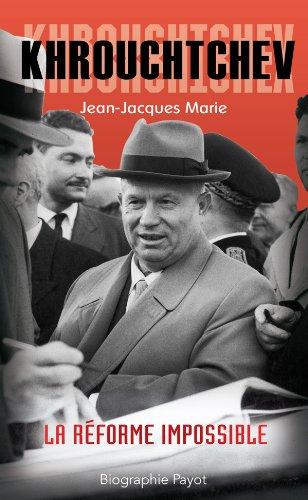 Krouchtchev : La réforme impossible