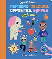 Numbers, Colours, Opposites, Shapes and Me!: A Pop-Up Book