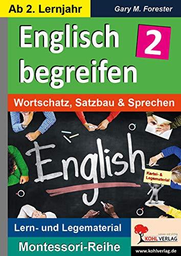 Englisch begreifen 2: Wortschatz, Satzbau & Sprechen (Montessori-Reihe: Lern- und Legematerial)